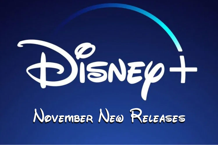 What's Coming to Disney+ November 2019