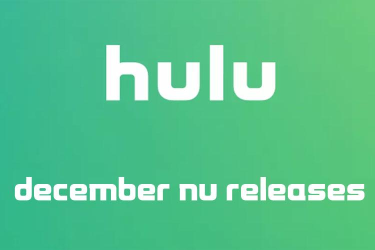 Coming to Hulu December 2019