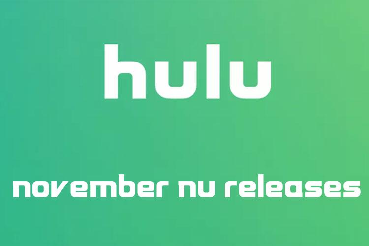 Hulu New Releases November 2019