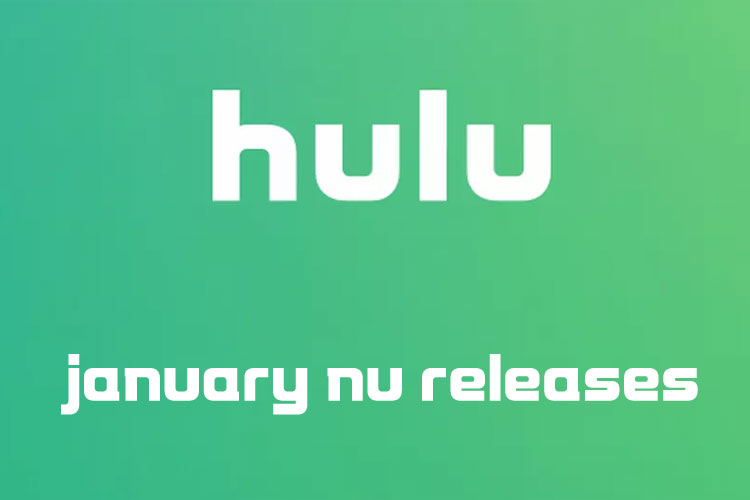 Hulu New Releases – January 2020
