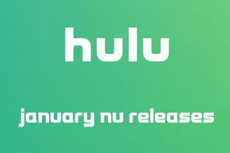 Hulu New Releases – January 2020