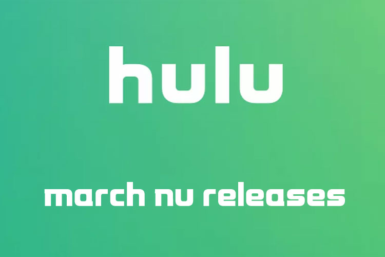 What's Coming to Hulu March 2020